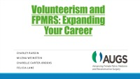 Volunteerism and FPMRS: Expanding Your Career