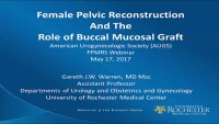 Female Pelvic Reconstruction and the Role of Buccal Mucosal Graft