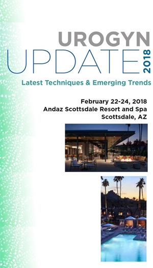 Urogyn Update 2018: Latest Techniques and Emerging Trends